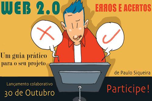 Web 2.0 - Erros e Acertos - Um Guia para seu projeto